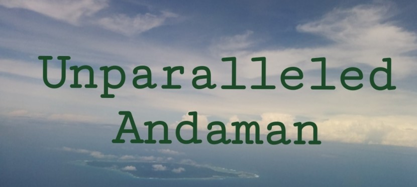 Unparalleled Andaman