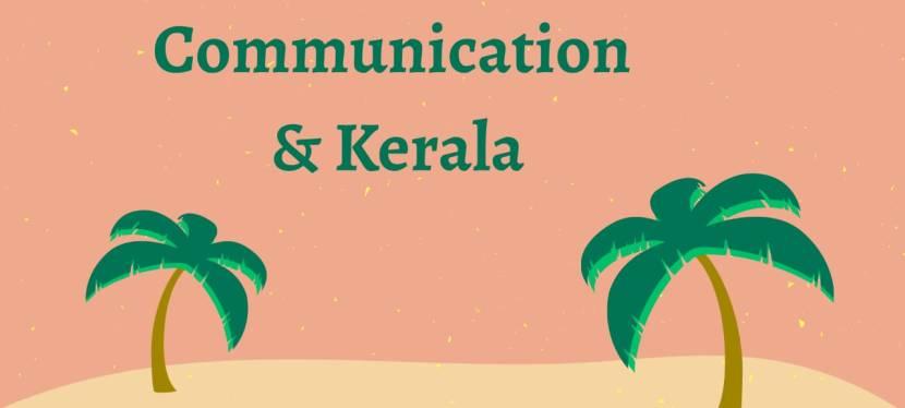 Communication And Kerala