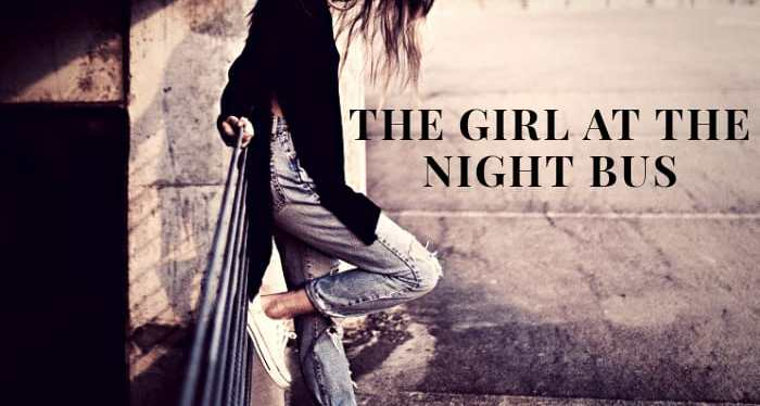 The Girl at the Night Bus