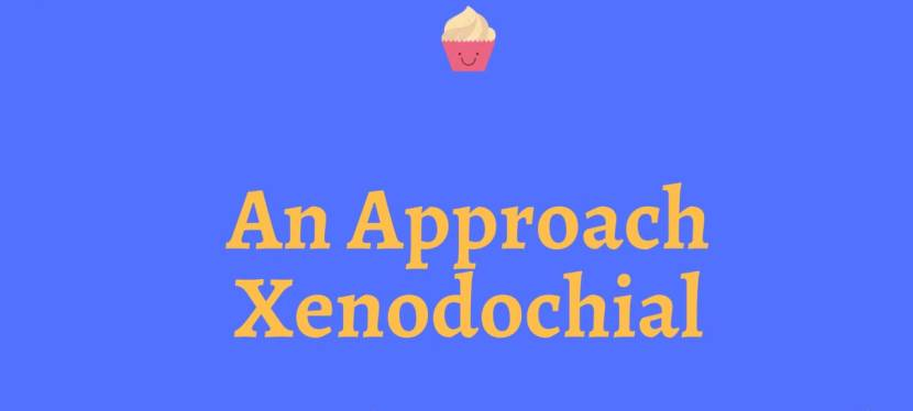 An Approach Xenodochial