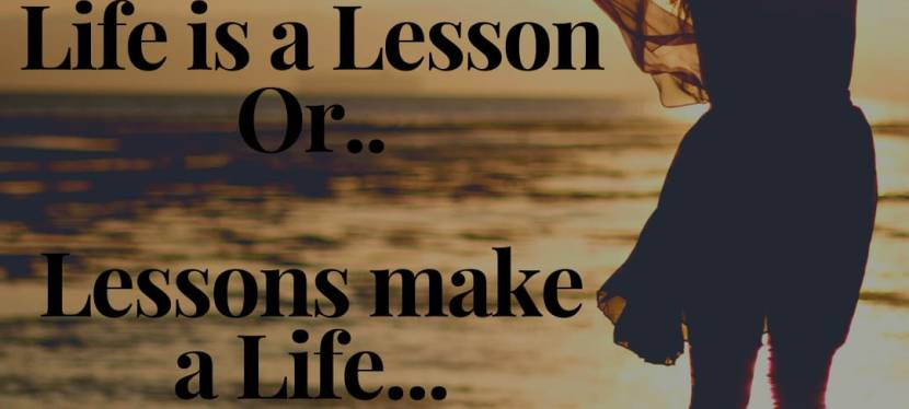 Transition 2020- 2021- Life is a lesson Or.. Lessons make a life!!