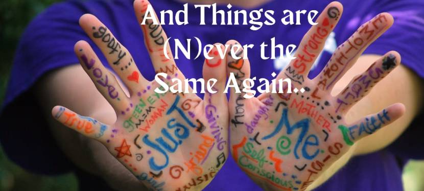 And Things are (N)Ever the same again..