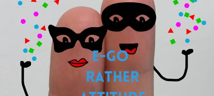 E-Go Rather Attitude..